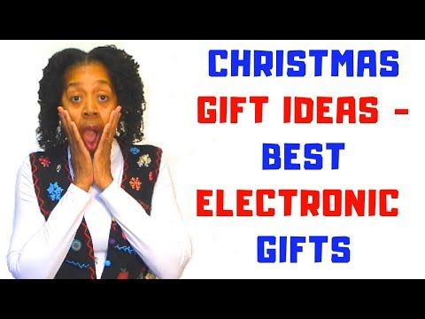 Christmas Gift Ideas Best Electronic Gifts | Best ...
