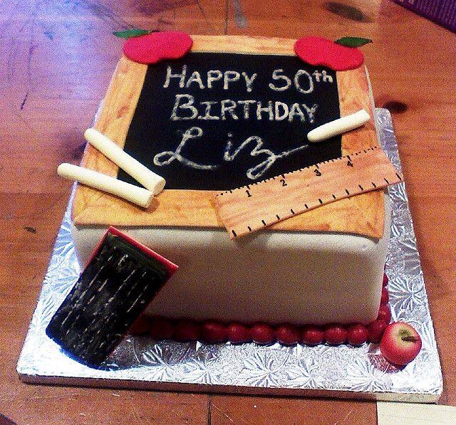 Teacher Birthday Cake by EB Cakes via Flickr Bday Pinterest