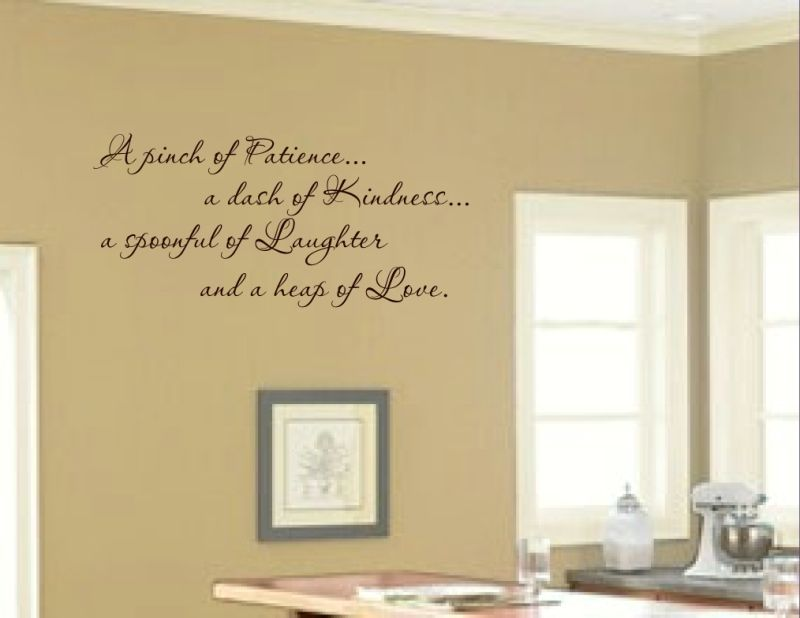 """here is a great kitchen vinyl quote! """"a pinch of patiencea dash"""