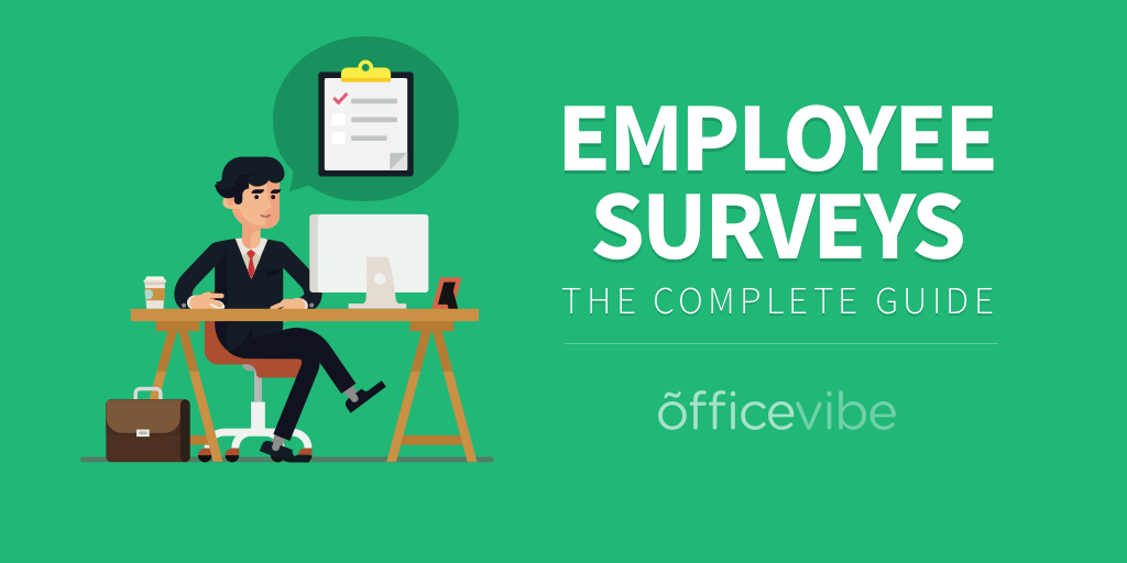 Learn Employee Surveys Best Practices For Implementation Examples