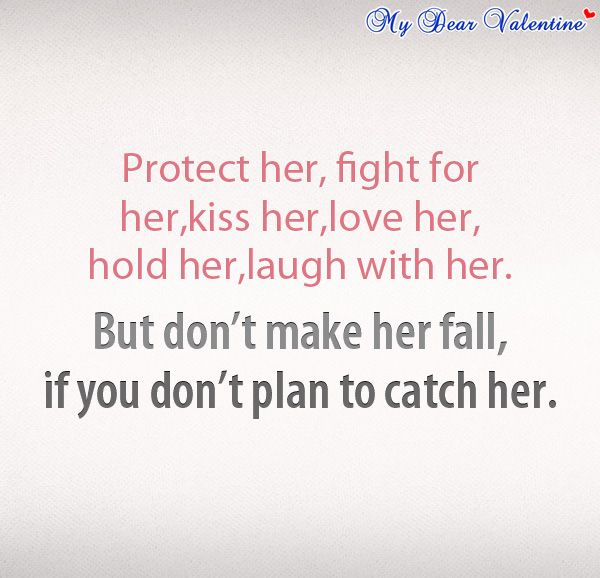 Protect Her Fight For Her Kiss Her Motivational Quotes For Love Love Quotes For Her Love Quotes