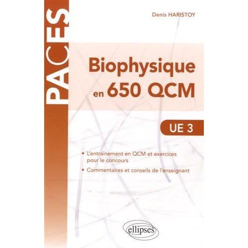 Telecharger Biophysique En 650 Qcm Ue3 Paces Pdf Livre Education Learn English Medicine Book