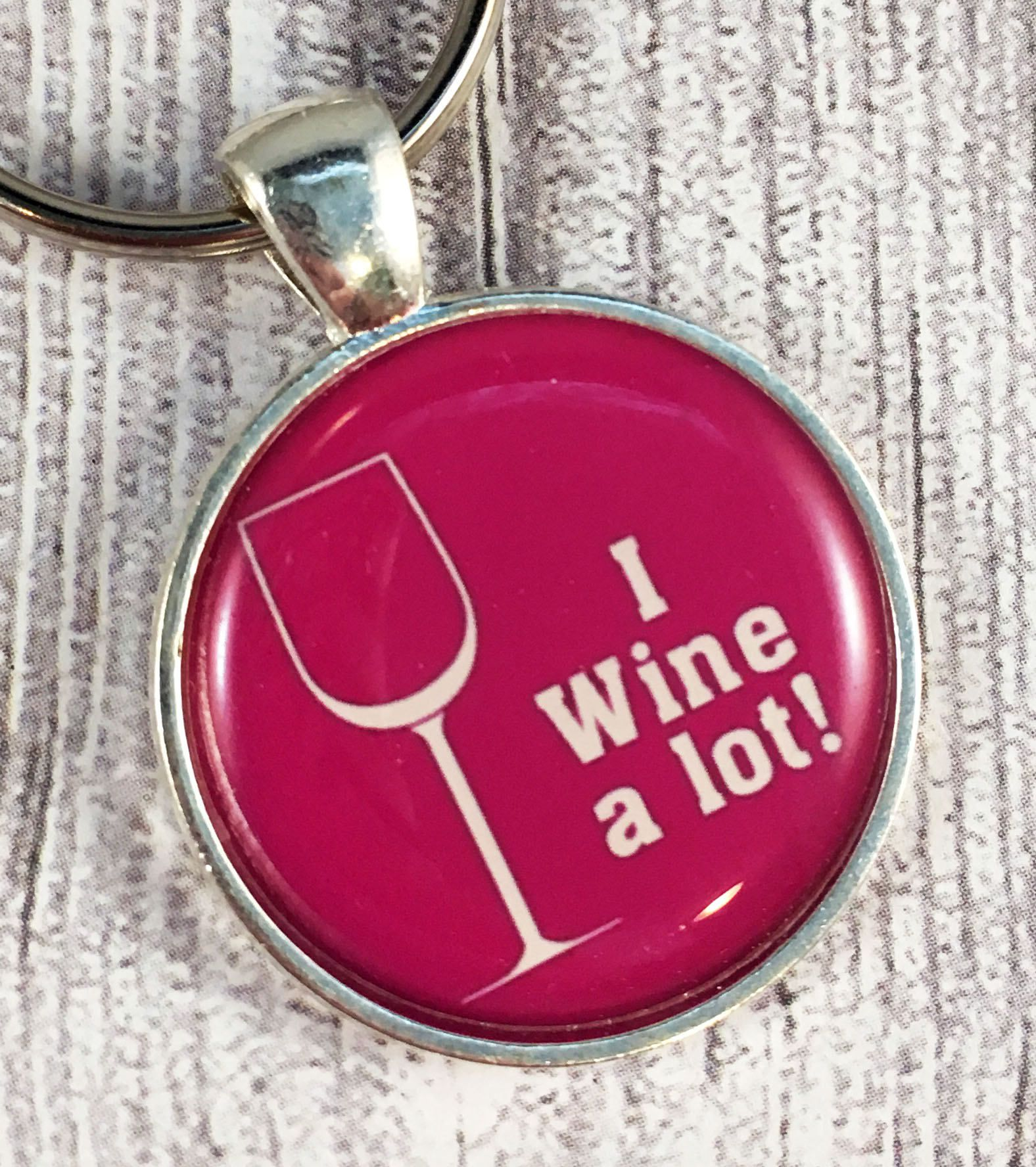 I Wine A Lot Wine Gifts Wine Key Chain Funny Wine Gifts Distillery Gifts Wine Party Favors Wedding Party Wedding Favors Wine Gifts Wine Parties Wine Key