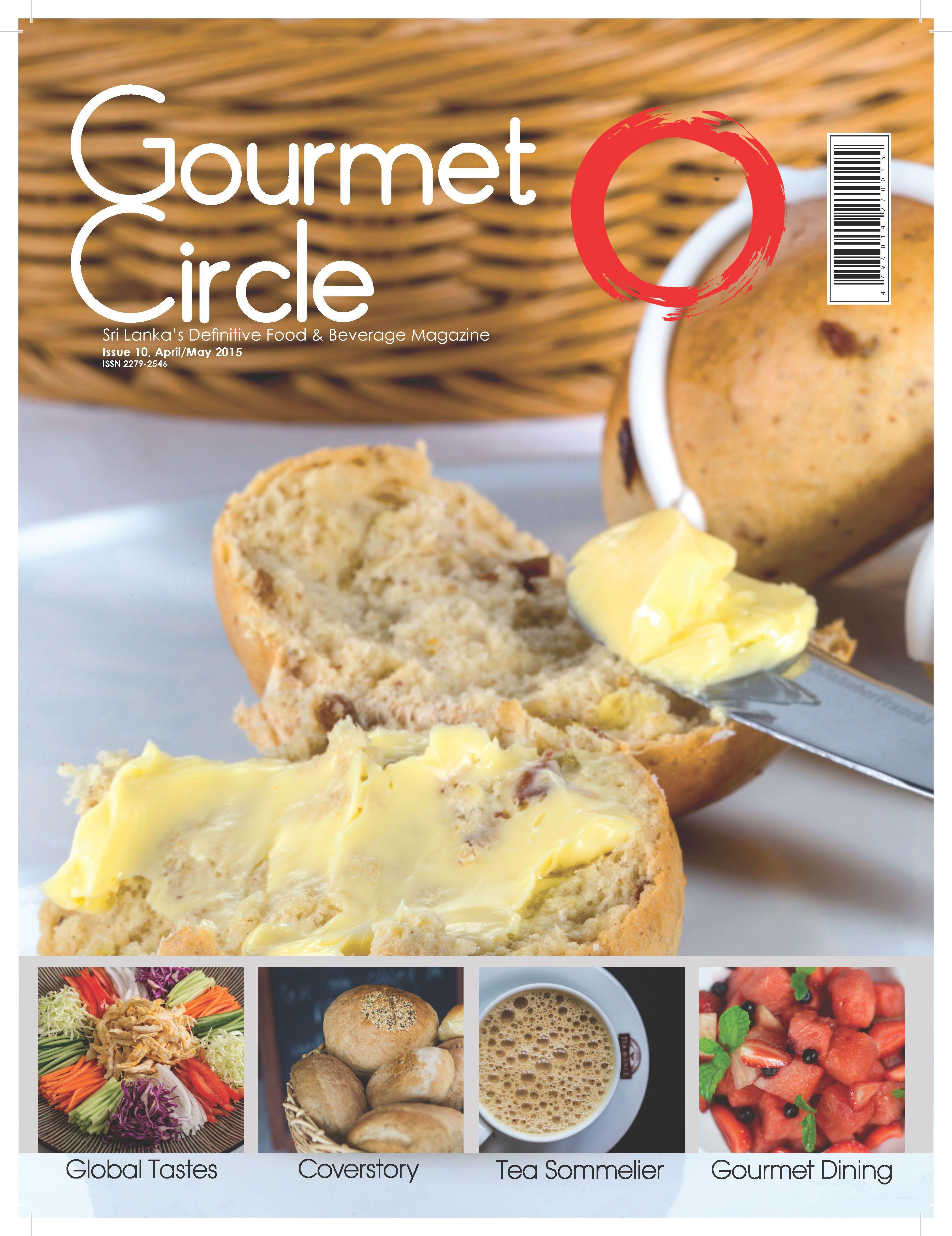 Gourmet Circle, Sri Lanka Issue 10 April/May 2015
