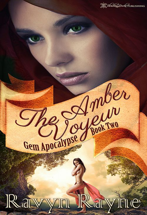 Feature – The Amber Voyeur (Gem Apocalypse Book Two) by Ravyn Rayne