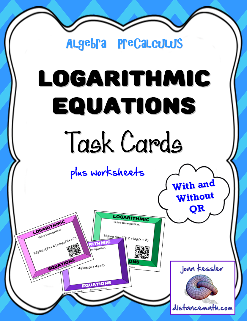 Logarithmic Equations Task Cards plus HW and QR Teaching