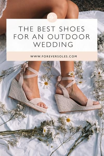 The Best Shoes for an Outdoor Wedding is part of Alternative wedding shoes, Wedding shoes comfortable, Nice shoes, Boho wedding shoes, Beach wedding shoes, Fun wedding shoes - From adorable wedges to gladiator sandals, you don't have to sacrifice style for comfort  We made a list of shoes you can wear to