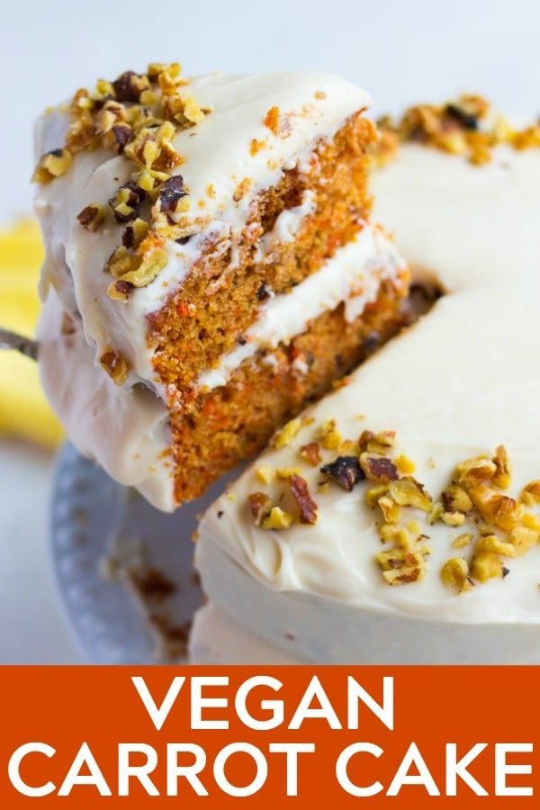 This Vegan Carrot Cake With Cream Cheese Frosting Is Easy To