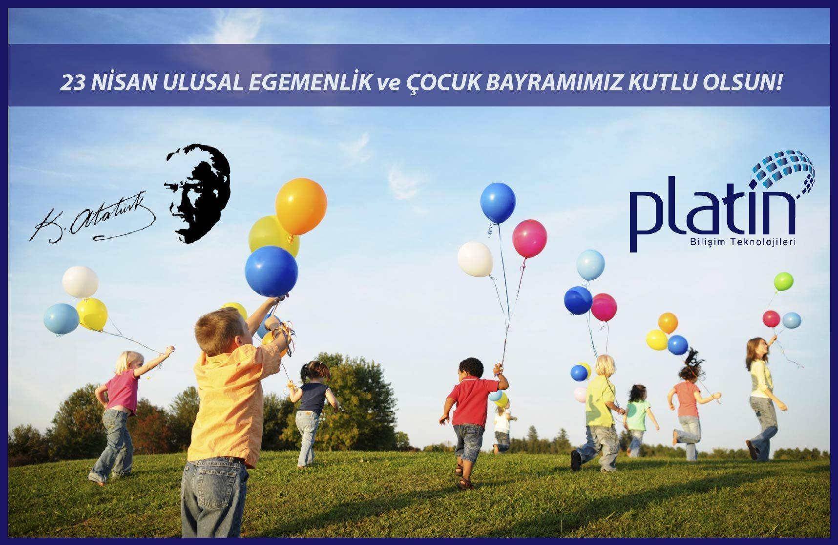 """23 Nisan Ulusal Egemenlik ve Çocuk Bayramı Kutlu Olsun! #23Nisan #UlusalEgemenlik #DünyaÇocukları #Atatürk #MustafaKemal #PlatinBilişimTeknolojileri """"Küçük hanımlar, küçük beyler! Sizler hepiniz geleceğin bir gülü, yıldızı ve ikbal ışığısınız. Memleketi asıl ışığa boğacak olan sizsiniz. Kendinizin ne kadar önemli, değerli olduğunuzu düşünerek ona göre çalışınız. Sizlerden çok şey bekliyoruz."""" (Atatürk Albümü)"""