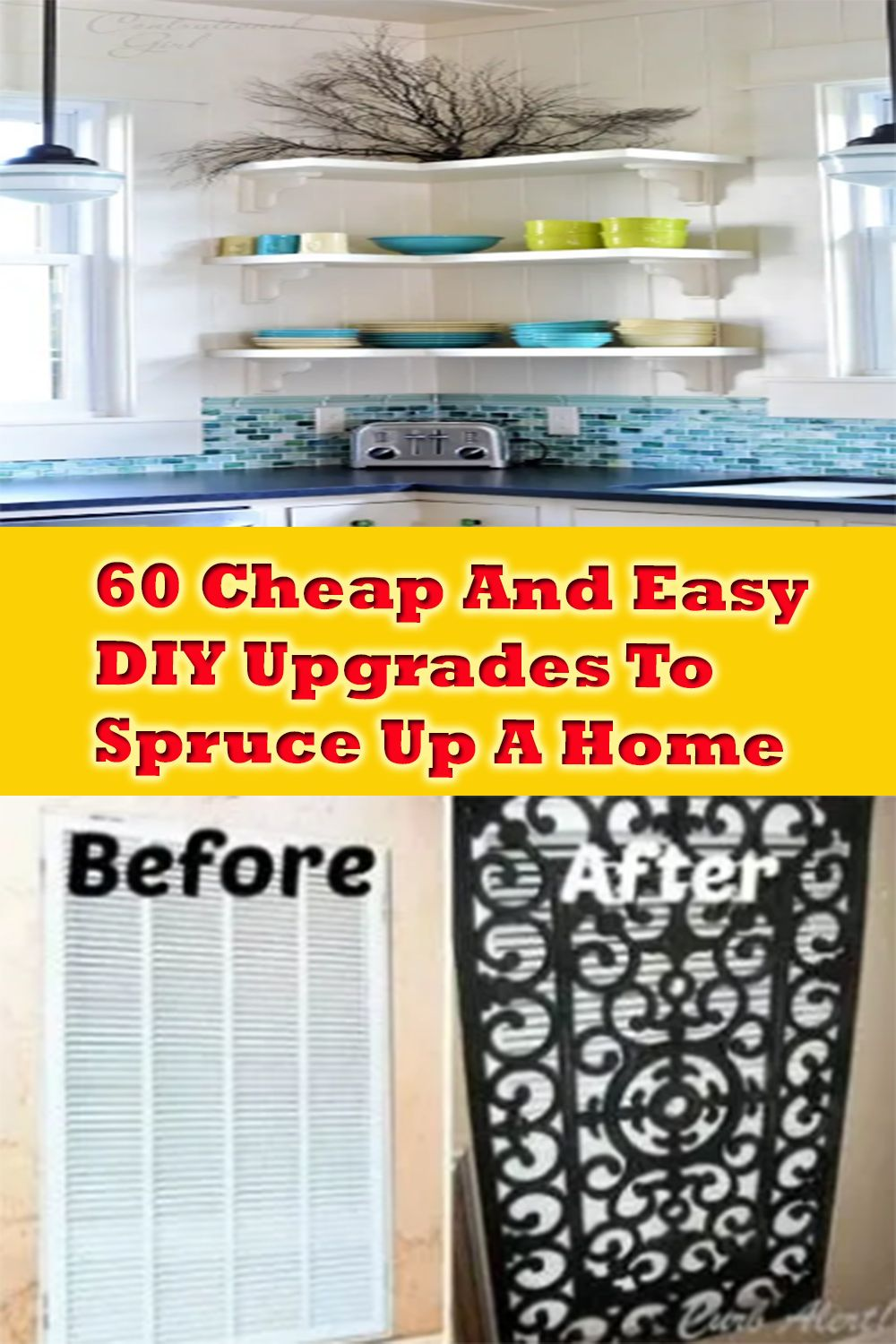 60 Cheap And Easy DIY Upgrades To Spruce Up A Home