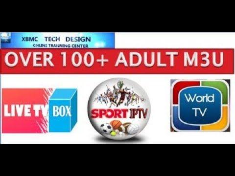 Adult M3u Playlist Watch Over 100+ HD Live TV,Sports