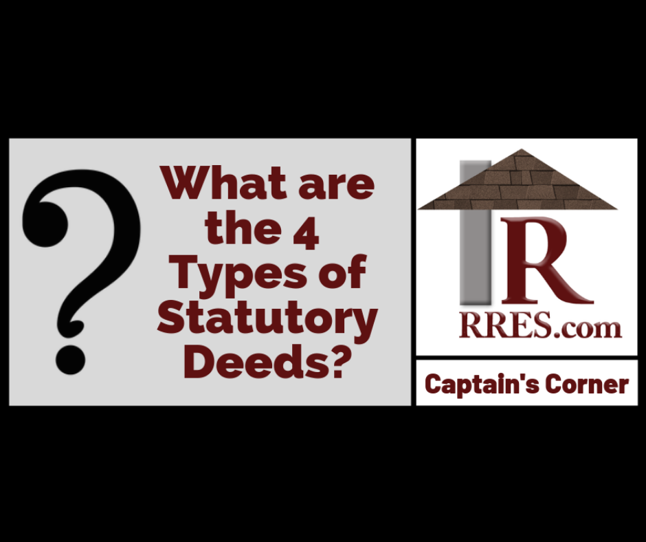 What are the 4 Types of Statutory Deeds? Real estate