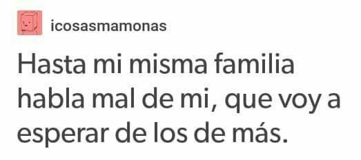 Ya No Espero Nada Más De Mi Familia Frases Para Familia