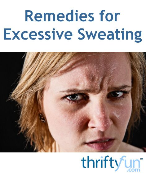 Remedies for Excessive Sweating