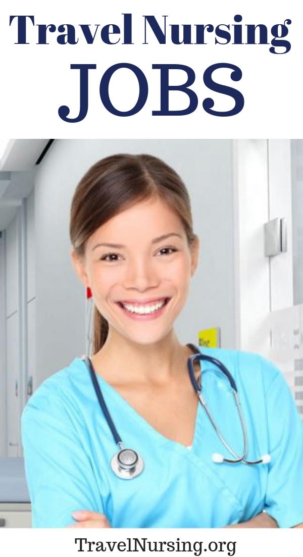 Travel Nursing Jobs Travel Nursing Travel Nurse Jobs Nursing Jobs