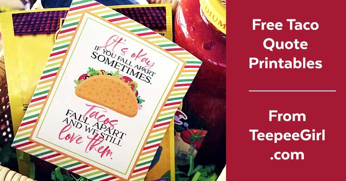 Free Taco Printable 'It's okay if you fall apart sometimes.' #tacoseasoningpacket