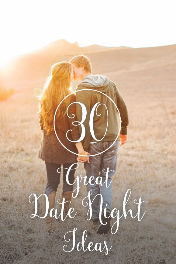 30 great date night ideas top pins from top bloggers pinterest