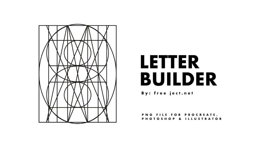 Free Download Letter Builder For Procreate Photoshop Illustrator Png File Freeject Lettering Guide Lettering Photoshop Illustrator