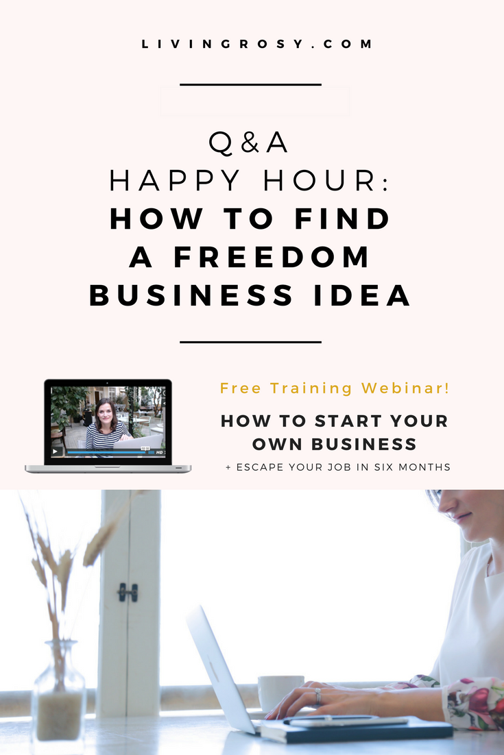 Click to read: Q&A HAPPY HOUR: HOW TO FIND A FREEDOM BUSINESS IDEA ...