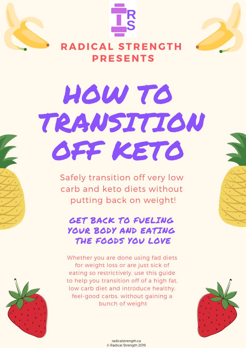 Transition Off Keto