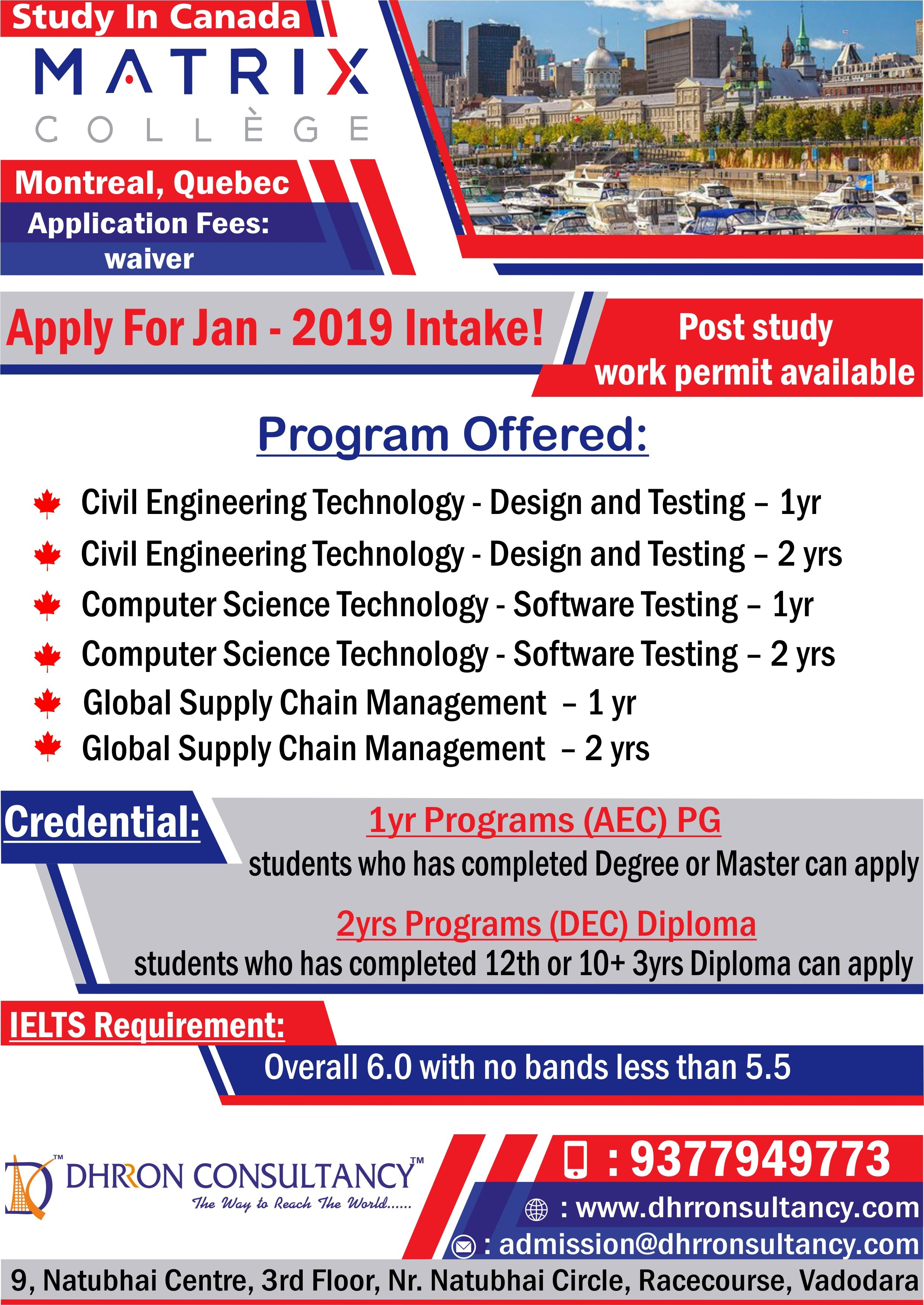 Do You Want To Study In Canada Apply In Matrix College Canada For Jan2019intake Through Dhrron Engineering Technology How To Apply Science And Technology