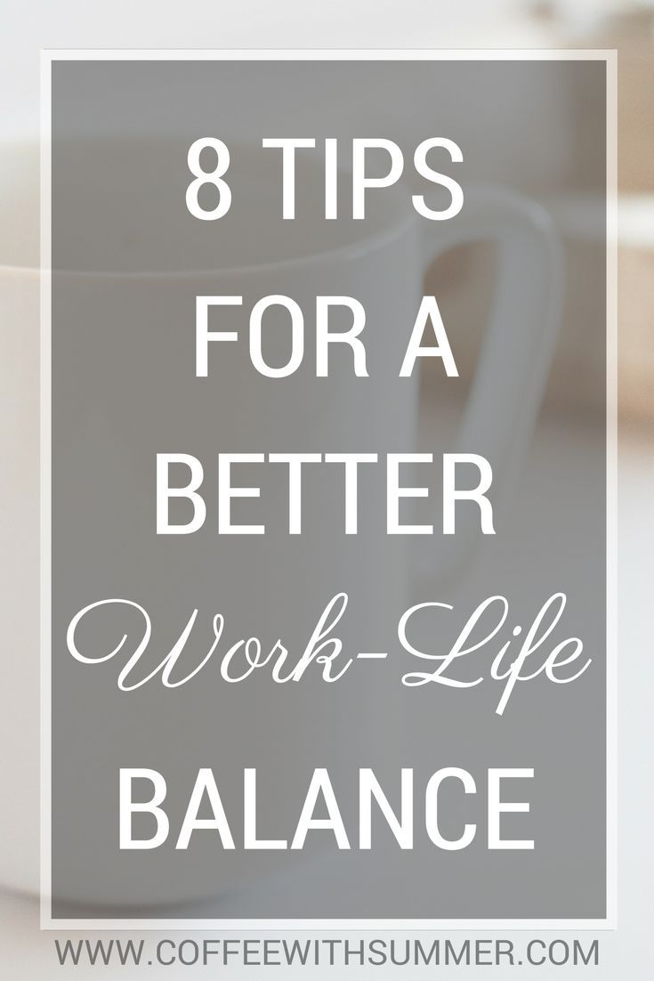 Work Life Balance Quotes 8 Tips For A Better Worklife Balance  Work Life Balance And