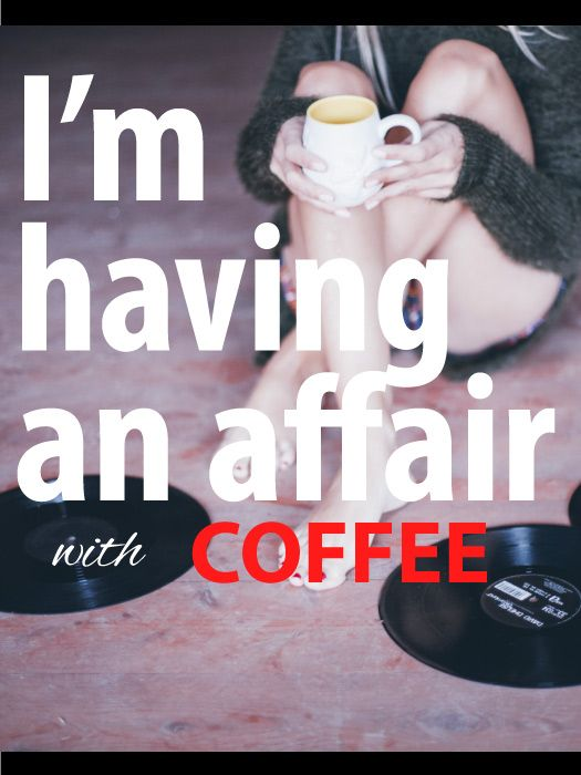 I | 6 Greatest Coffee Quotes Ever
