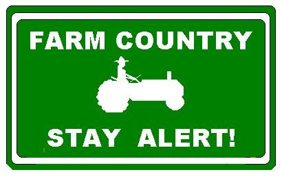 farming+tractors+safe+roads | Summer Safety on the Farm | Favorite ...