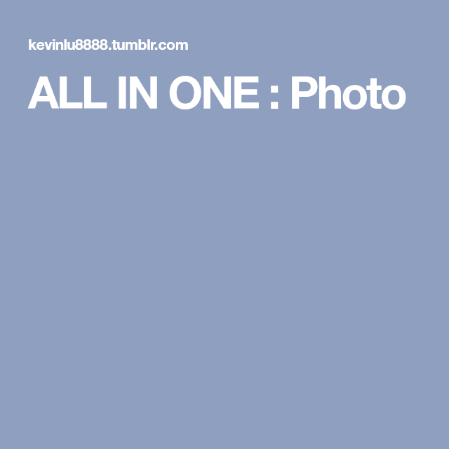 ALL IN ONE : Photo