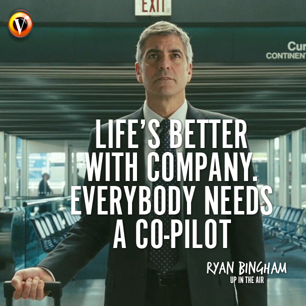 Ryan Bingham George Clooney In Up In The Air Lifes Better With