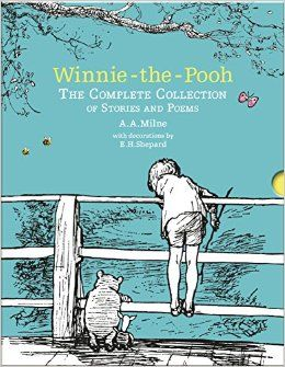 Winnie-the-Pooh: The Complete Collection of Stories and Poems: Hardback Slipcase Volume (Winnie-the-Pooh - Classic Editions): Amazon.co.uk: A. A. Milne, E. H. Shepard: 9781405284578: Books
