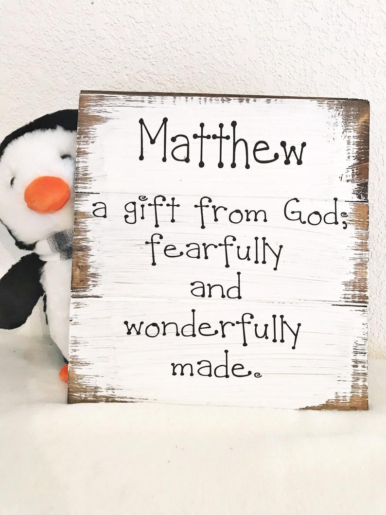 Your child's name a gift from God; fearfully and ...