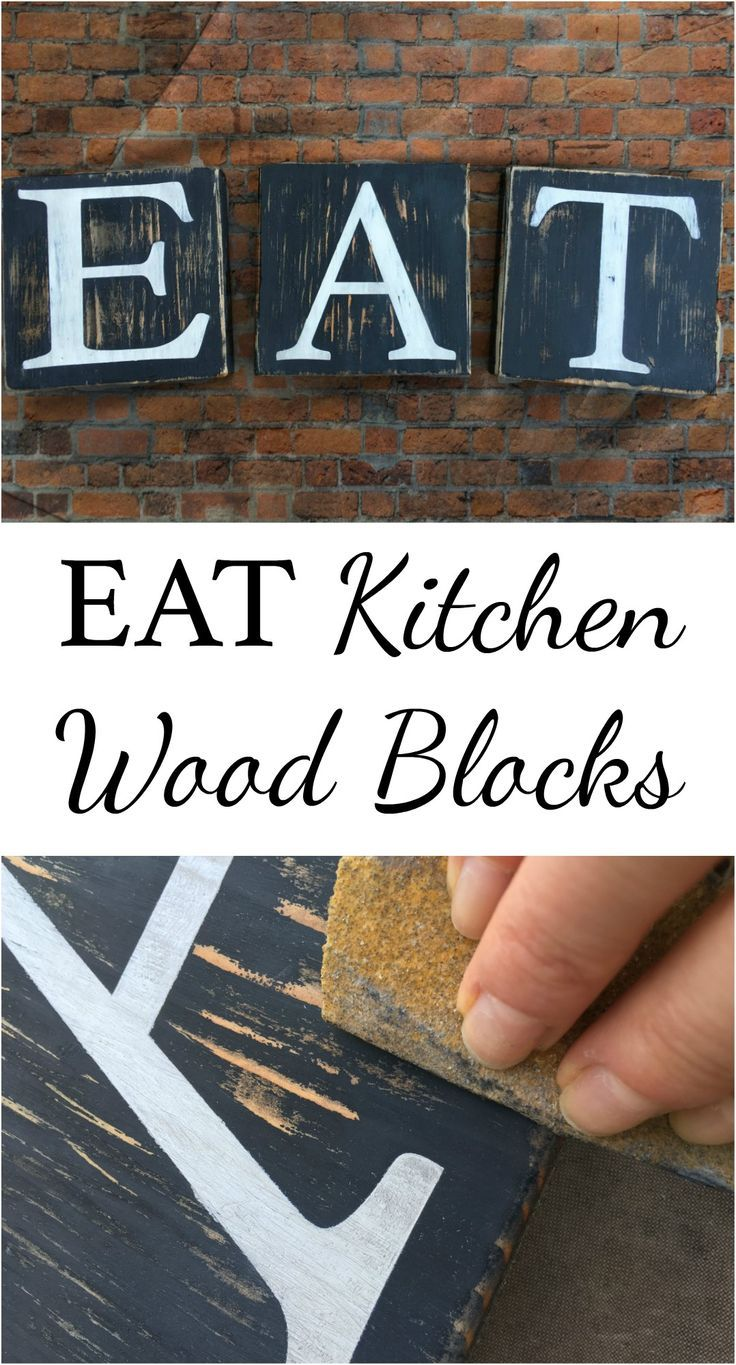 Eat Kitchen Wood Blocks For The Home Pinterest Diy Wood