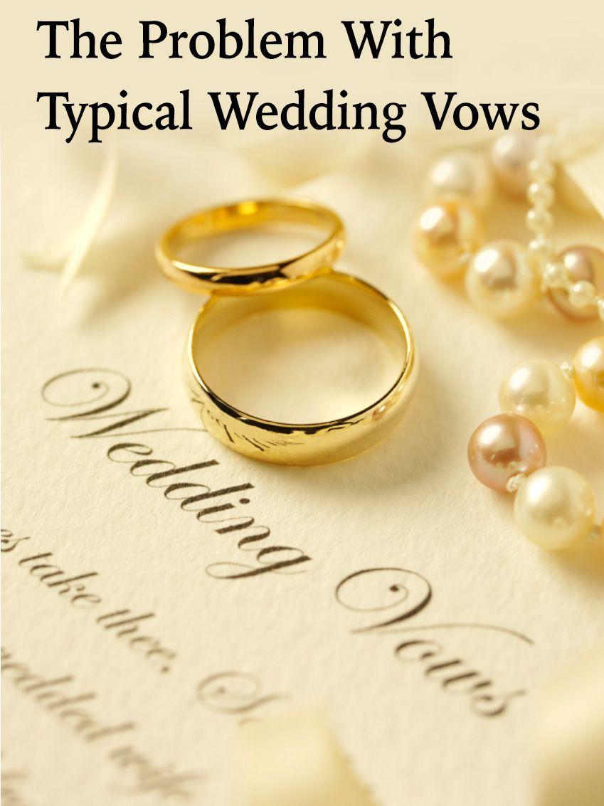 The Problem With Typical Wedding Vows Personal Wedding Vows Simple Wedding Vows Writing Wedding Vows