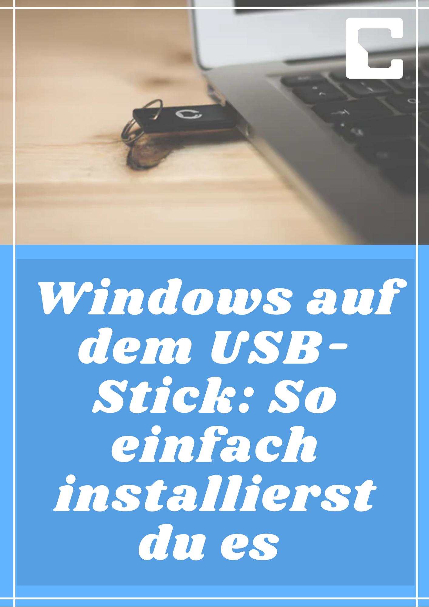 Windows Auf Dem Usb Stick So Einfach Installierst Du Es In 2020 Usb Stick Usb To Go