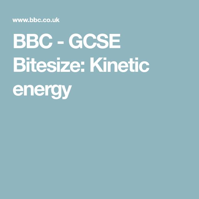 Bbc gcse bitesize kinetic energy nat5chemistry pinterest bbc gcse bitesize kinetic energy urtaz Gallery