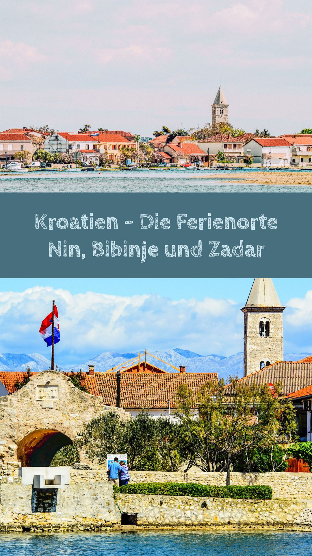 Kroatien Die Ferienorte Nin Bibinje Und Zadar Kroatien Kroatien Bilder Zadar