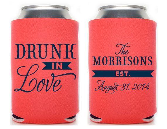 Custom Wedding Can Cooler Favor Drunk In By Splendidsips