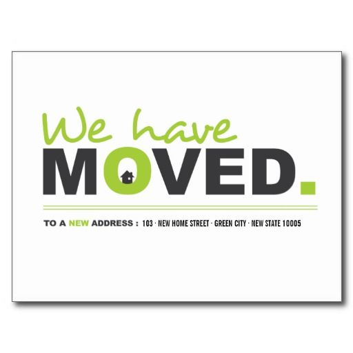 We Have Moved Green Moving Announcement Postcard by fatfatin - This would be a great idea to ...