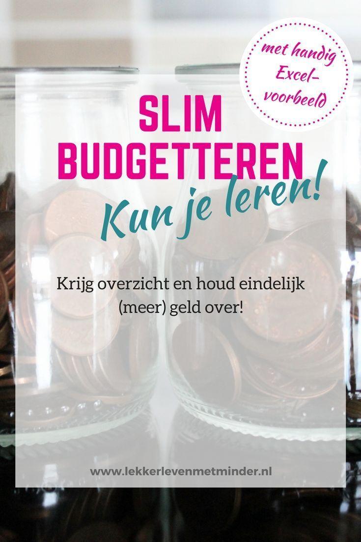 Slim budgetteren kun je leren - krijg overzicht en houd eindelijk (meer) geld over!  Met handig Excel-voorbeeld om zelf in te vullen.