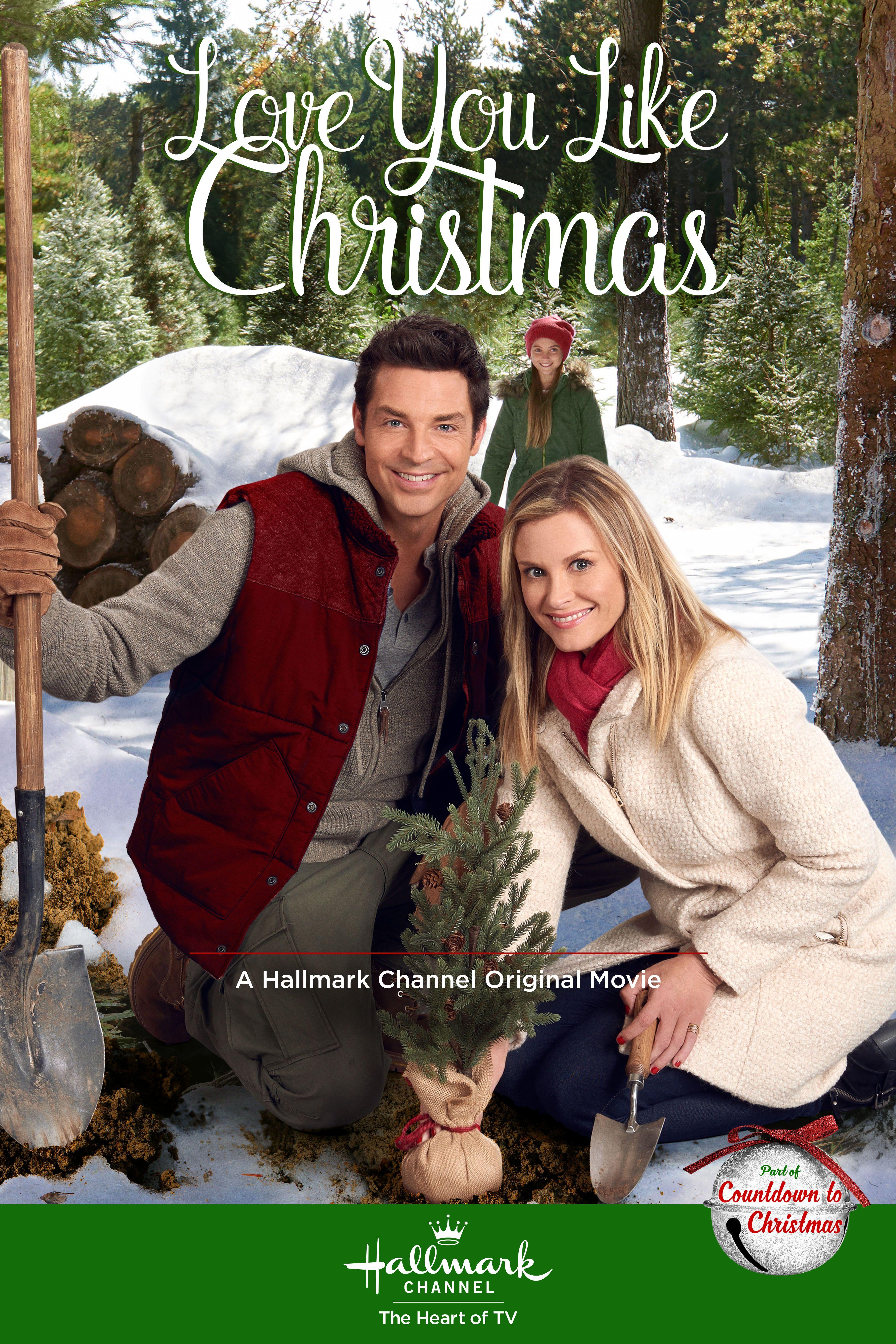 Love You Like Christmas 2016 Hallmark Christmas Movies Hallmark Movies Movies