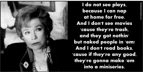 Famous Quotes From Steel Magnolias | Shirley MacLaine