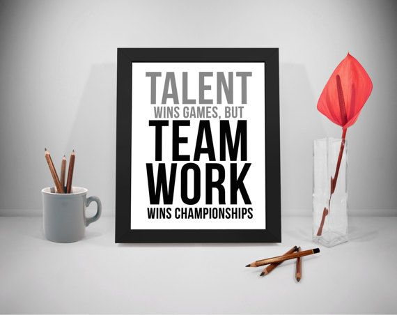 Talent Wins Games Quote Printable, Win Quote, Team Work