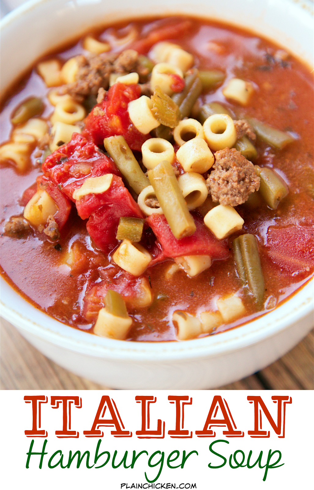 Italian Hamburger Soup Ground Beef Peppers Stewed Tomatoes Green Beans Tomato Sauce Oregano Basil And Pas Hamburger Soup Stewed Tomatoes Delicious Soup