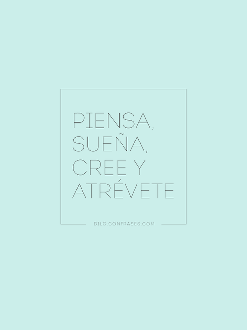 Piensa, Sueña, Cree y Atrévete - Walt Disney