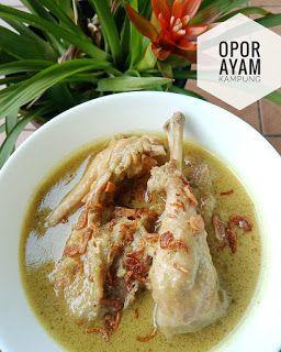 Resep Opor Ayam Ala Restoran By Cahyarini Nyie Makanan Dan Minuman Resep Masakan Ide Makanan