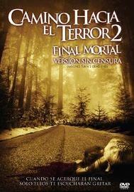 Camino Hacia El Terror 2 Camino Hacia El Terror El Terror Peliculas De Terror