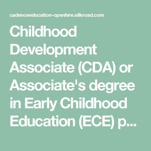 Childhood Development Associate Cda Or Associates Degree In Early