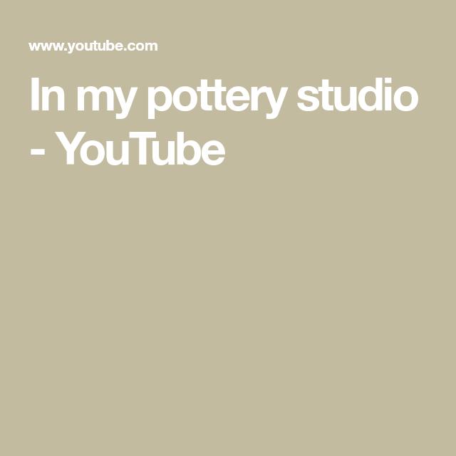 In my pottery studio - YouTube