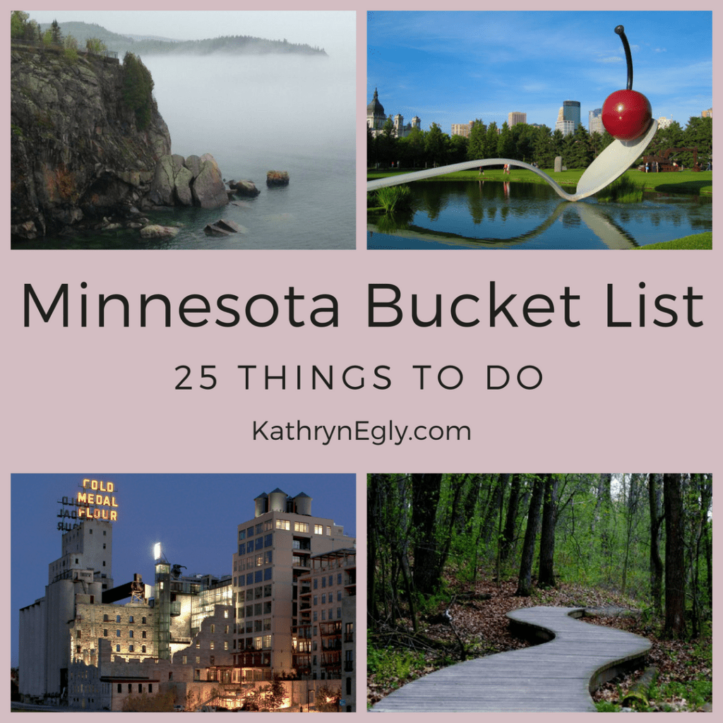 My Top 25 Minnesota Bucket List - kathrynegly.com